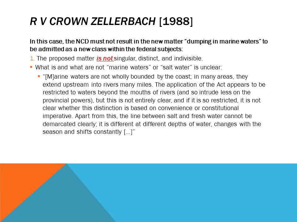 R v Crown Zellerbach [1988]